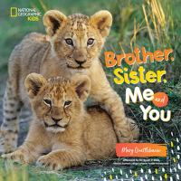 Brother+sister+me+and+you by Quattlebaum, Mary © 2019 (Added: 9/4/19)