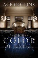 The Color Of Justice by Collins, Ace © 2014 (Added: 1/7/15)