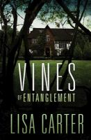 Vines Of Entanglement by Carter, Lisa © 2015 (Added: 3/20/15)