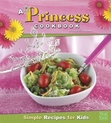 Details about A Princess Cookbook: Smple Rcipes for Kds