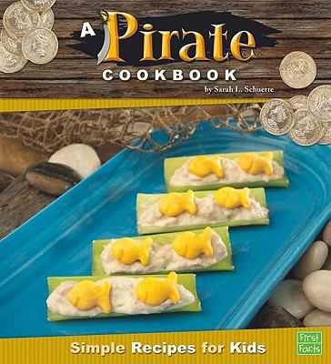 Details about A Pirate Cookbook: Simple Recipes for Kids