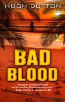 Bad Blood by Dutton, Hugh © 2016 (Added: 1/6/17)