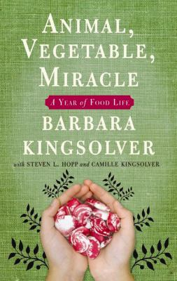 Details about Animal, vegetable, miracle [a year of food life]