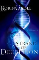 Strand Of Deception by Caroll, Robin &copy; 2013 (Added: 5/7/13)