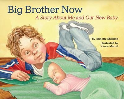 cover photo: Big Brother Now: A Story About Me and Our New Baby