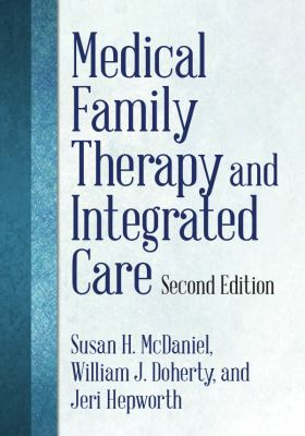 Book jacket for Medical Family Therapy and Integrated Care