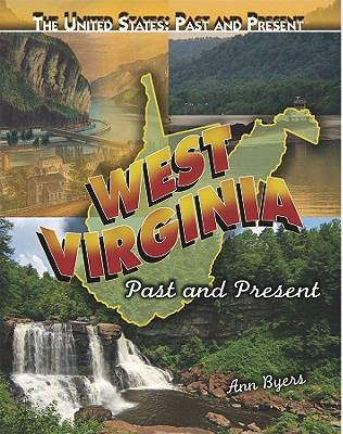 cover photo: West Virginia: Past and Present