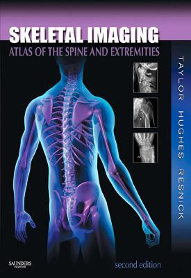 Book cover links to Skeletal imaging : atlas of the spine and extremities by Taylor, Hughes and Resnick