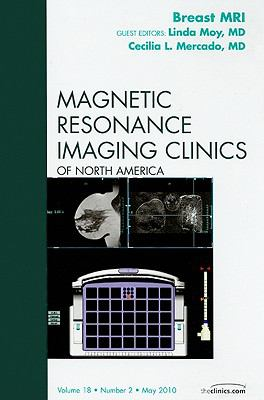 Cover of Breast MRI, an issue of Magnetic Resonance Imaging Clinics