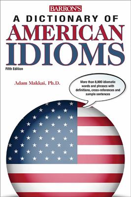 Cover of A Dictionary of American Idioms