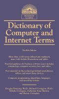Dictionary Of Computer And Internet Terms by Downing, Douglas © 2017 (Added: 5/14/18)
