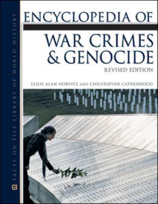 Encyclopedia of War Crimes & Genocide
