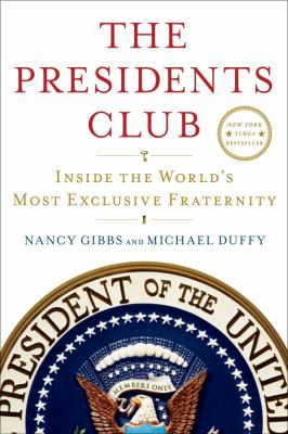 Details about The presidents club : inside the world's most exclusive fraternity