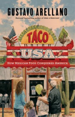 Cover image for Taco USA : how Mexican food conquered America