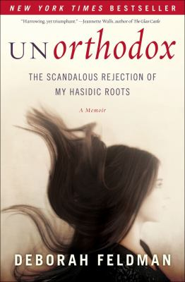 Details about Unorthodox : the scandalous rejection of my Hasidic roots