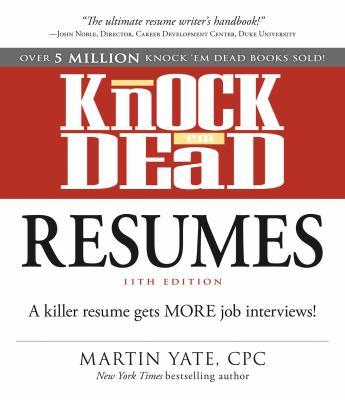 cover of Knock 'em Dead Resumes: A Killer Resume Gets More Job Interviews!