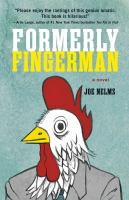 Formerly Fingerman by Nelms, Joe © 2015 (Added: 4/3/15)