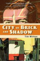City Of Brick And Shadow by Wirkus, Tim © 2014 (Added: 2/26/15)