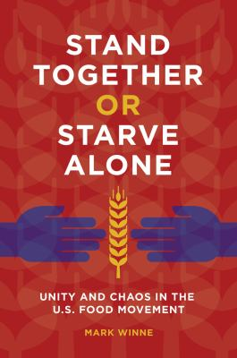 Stand Together or Starve Alone (book)