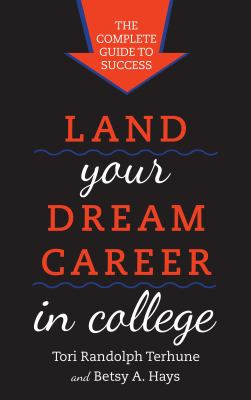 Land Your Dream Career in College book cover