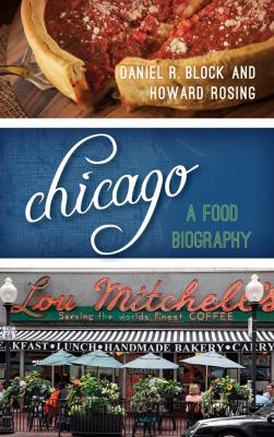 cover of Chicago: A Food Biography
