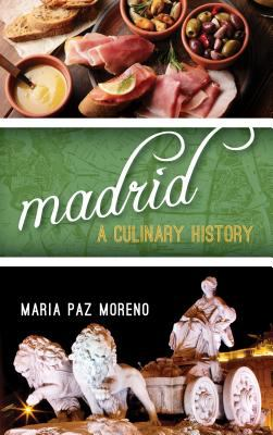 Madrid: A Culinary History (book)