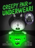 Creepy+pair+of+underwear by Reynolds, Aaron © 2017 (Added: 8/15/17)