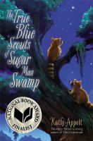 Cover art for The True Blue Scouts of Sugar Man Swamp
