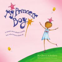My+princess+boy by Kilodavis, Cheryl © 2011 (Added: 7/25/16)