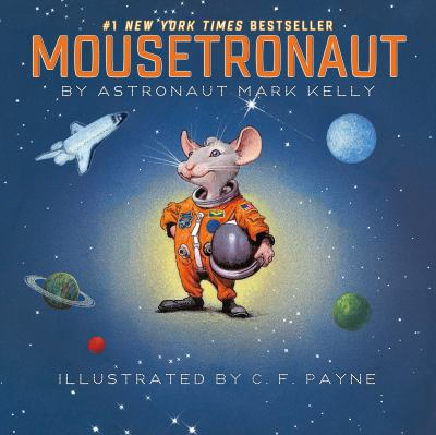 Details about Mousetronaut: based on a (partially) true story