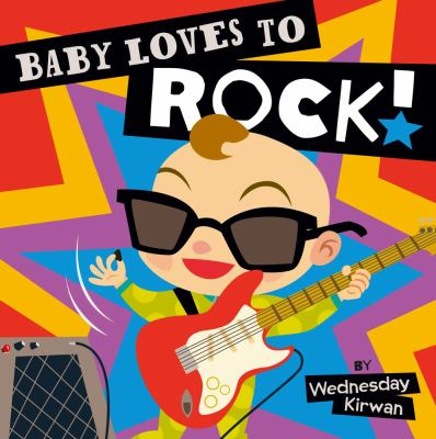 Cover image for Baby loves to rock!