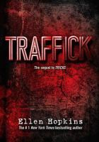 Traffick by Hopkins, Ellen © 2015 (Added: 2/2/16)