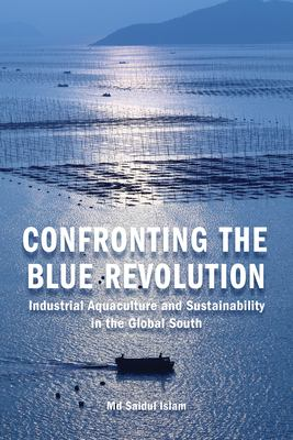 Confronting the Blue Revolution by Saidul Islam