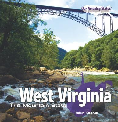 cover photo: West Virginia: The Mountain State