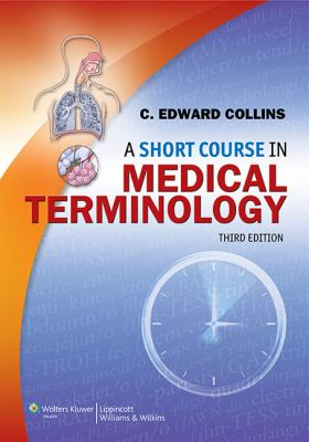 Short Course in Medical Terminology