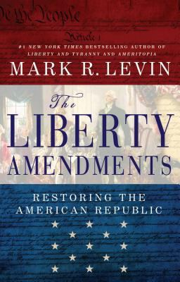 Cover image for The liberty amendments