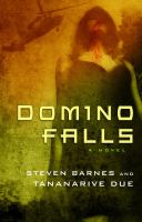 Domino Falls : A Novel by Barnes, Steven &copy; 2013 (Added: 5/6/13)