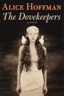 Details about The dovekeepers : a novel