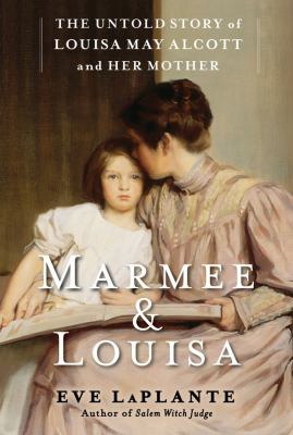 Cover image for Marmee & Louisa 