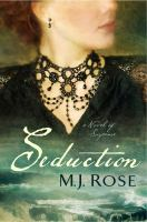 Seduction : A Novel Of Suspense by Rose, M. J. &copy; 2013 (Added: 5/7/13)