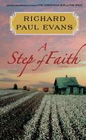 A Step Of Faith : The Fourth Journal Of The Walk Series by Evans, Richard Paul &copy; 2013 (Added: 5/6/13)