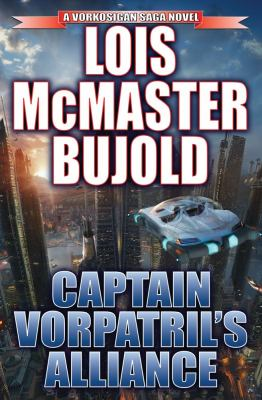 Cover image for Captain Vorpatril's alliance 