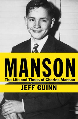 Cover image for Manson : the life and times of Charles Manson