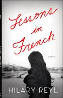 Lessons In French by Reyl, Hilary &copy; 2013 (Added: 5/7/13)
