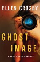 Ghost Image by Crosby, Ellen © 2015 (Added: 4/24/15)