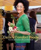 Carla's Comfort Foods by Carla Hall