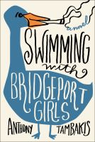 Cover art for Swimming with Bridgeport Girls