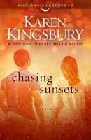 Chasing Sunsets by Kingsbury, Karen © 2015 (Added: 4/7/15)