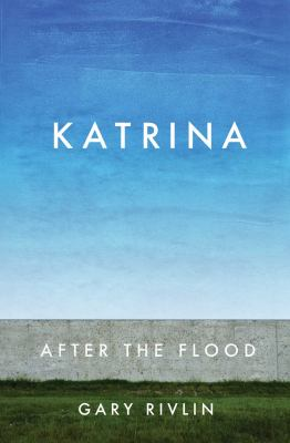 cover of Katrina : after the Flood