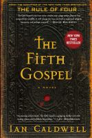 The Fifth Gospel : A Novel by Caldwell, Ian © 2015 (Added: 3/3/15)